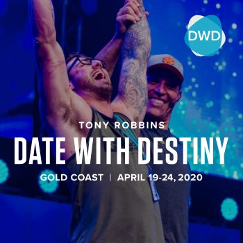 Tony Robbins Australia Event - Date With Destiny