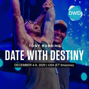 Tony Robbins Australia Event - Date With Destiny Virtual 2020